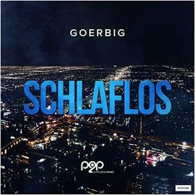 GOERBIG - SCHLAFLOS